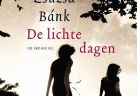'De lichte dagen' door Zsuzsa Bánk