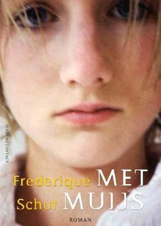 Met Muijs door Frederique Schut