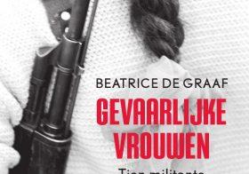 'Gevaarlijke Vrouwen' door Beatrice de Graaf