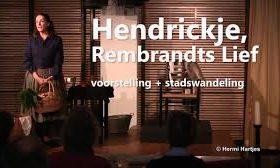 Hendrickje Stoffels, Rembrandts lief