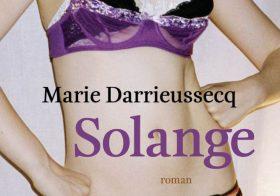 'Solange'  door Marie Darrieussecq