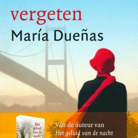 'De wereld vergeten' door Maria Dueñas