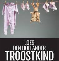 'Troostkind' door Loes den Hollander
