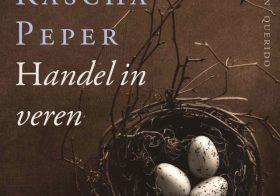 'Handel in veren'  door Rascha Peper