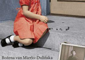 'Mijn vader de soldaat' door Bozena van Mierlo- Dulińska