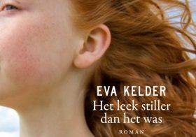 'Het leek stiller dan het was' door Eva Kelder