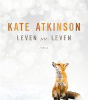 'Leven na leven' door Kate Atkinson