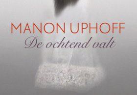'De ochtend valt'  door Manon Uphoff