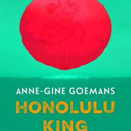 'Honolulu King' door Anne-Gine Goemans