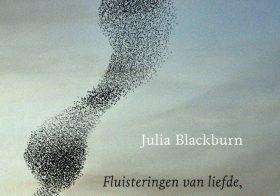 'Fluisteringen van liefde, smart en spreeuwen' door Julia Blackburn