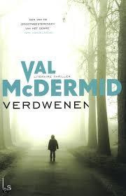 'Verdwenen' door Val McDermid — een vergeten maar enthousiaste recensie