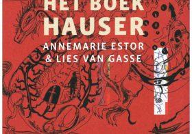 'Het boek Hauser' door Annemarie Estor & Lies van Gasse