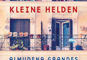 'Kleine helden' door Almudena Grandes