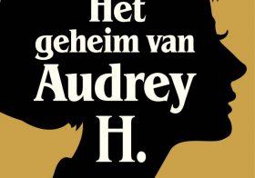 'Het geheim van Audrey H.' door Miriam Guensberg