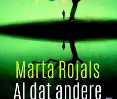 'Al dat andere' door Marta Rojals