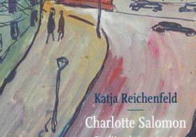 'Charlotte Salomon. Berlijn als inspiratie' door Katja Reichenfeld