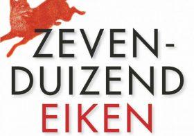 'Zevenduizend Eiken' door Sara Baume