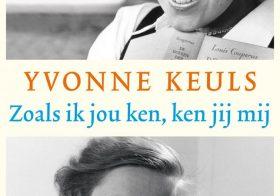'Zoals ik jou ken, ken jij mij' door Yvonne Keuls