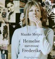 'Hemelse mevrouw Frederike' door Maaike Meijer