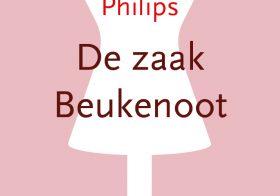 'De Zaak Beukenoot' door Marianne Philips