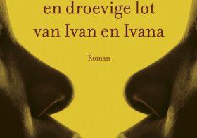 'Het onwaarschijnlijke en droevige lot van Ivan en Ivana' door Maryse Condé