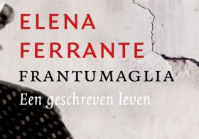 'Frantumaglia' door Elena Ferrante