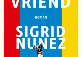 'De Vriend' door Sigrid Nunez
